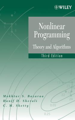 Nonlinear Programming By Bazaraa, M. S./ Sherali, Hanif D./ Shetty, C. M.